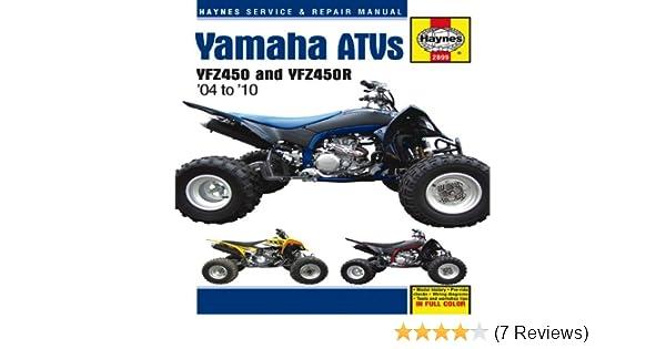 yamaha atvs 2004 to 2010 yfz450 and yfz450r haynes service rh amazon com YFZ 450 Engine Weight YFZ 450 Oil Capacity