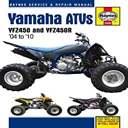 yamaha atvs 2004 to 2010 yfz450 and yfz450r haynes service rh amazon com 2004 yfz 450 service manual pdf YFZ 450 Graphics