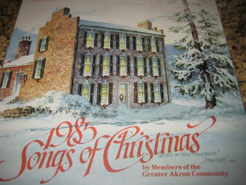 1985 Songs of Christmas, Winter at Hale Homestead by Members of the Greater Akron - Mall Akron