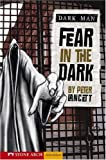 Fear in the Dark, Peter Lancett, 1598898698