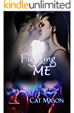 Fighting Me (Shaft on Tour Book 5)