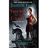 This Side of the Grave: A Night Huntress Novel