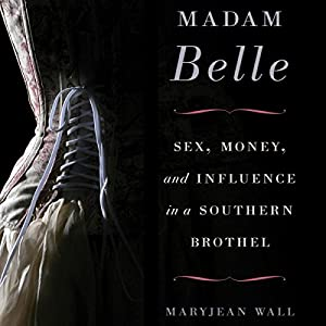 Madam Belle Audiobook