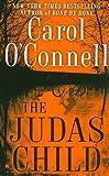 Judas Child, Carol O'Connell, 0425238075