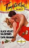 Black Velvet Valentines, Carrie Alexander, 0373258208