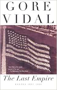 the reflections of gore vidal essay The end of gore vidal reflections on the united states of amnesia he gore vidal: for this kind of polemical essay, yes.