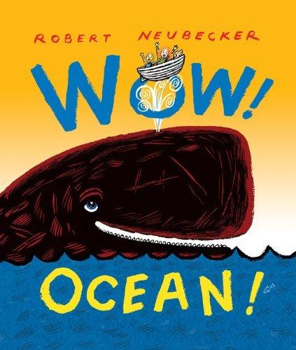 Read Online Wow! Ocean! [Hardcover] [2011] (Author) Robert Neubecker pdf epub