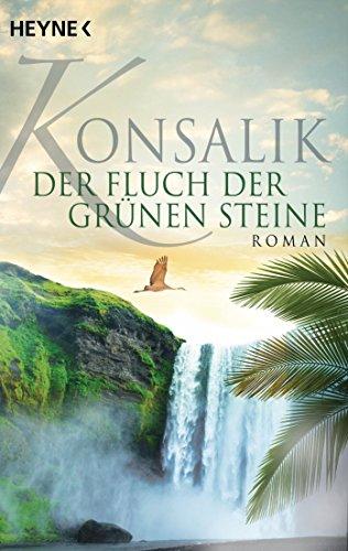 Der Fluch der grünen Steine: Roman (German Edition) (Grün G)
