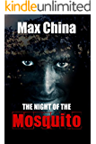 The Night of The Mosquito: A dark and compelling serial killer thriller