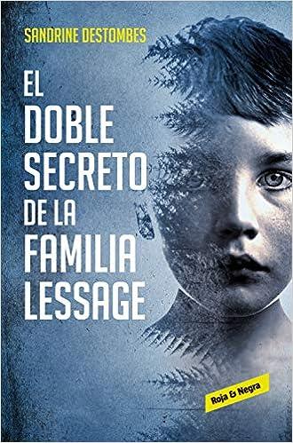 El doble secreto de la familia Lessage: Amazon.es: Sandrine ...