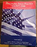 img - for Practicing Texas Politics Govt 2306 Custom Editon for Tyler Junior College book / textbook / text book