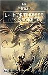Elamia, tome 2 : La forteresse des secrets par Wietzel