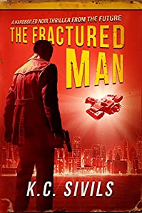 The Fractured Man by K.C. Sivils ebook deal