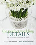 The Perfect Wedding Details, Maria McBride-Mellinger, 006052183X