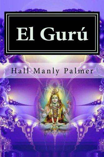 El Guru  [Manly Palmer, Hall] (Tapa Blanda)