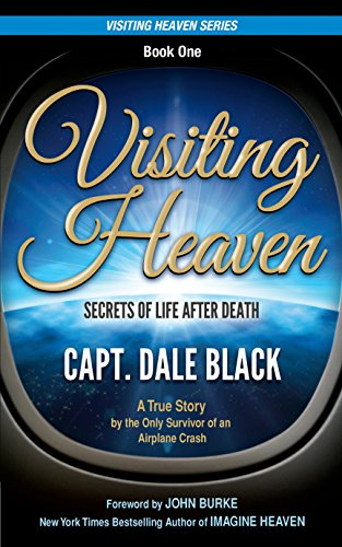 Visiting Heaven: Secrets of Life After Death