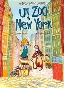 """Afficher """"Un Drôle d'ange gardien n° 2<br /> Un Zoo à New York"""""""