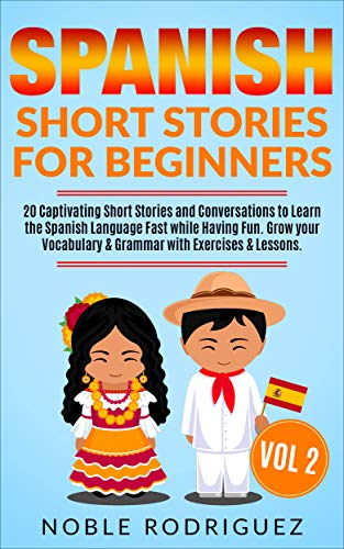 If you want to learn Spanish fast, grow your vocabulary, learn grammar and improve your pronunciation, then I have good news for you: You can do it quickly while having fun with a revolutionary method using Short Stories.   Keep reading to learn m...
