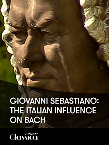 (Giovanni Sebastiano: The Italian Influence on)