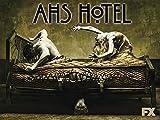American Horror Story Season 5: Hotel HD (AIV)