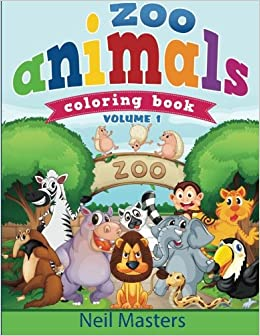 Zoo Animals Coloring Book Avon Books Children Volume 1 Neil Masters 9781500878986 Amazon