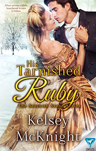 His Tarnished Ruby (The Scottish Stone Series Book 3) by [McKnight, Kelsey]
