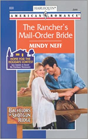 Book The Rancher's Mail Order Bride (Harlequin American Romance, No. 829)