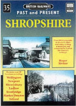 Shropshire (British Railways Past & Present)