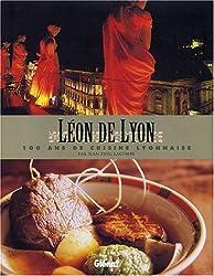 Léon de Lyon : 100 ans de cuisine lyonnaise par Jean-Paul Lacombe