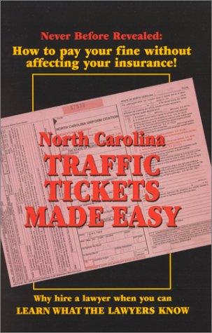 North Carolina Traffic Tickets Made Easy