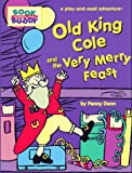 Old King Cole and the Very Merry Feast, Penny Dann, 0762401575
