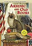 Arsenic and Old Books: A Cat in the Stacks Mystery by  Miranda James in stock, buy online here