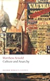 Culture and Anarchy (Oxford World's Classics), Matthew Arnold, 0199538743