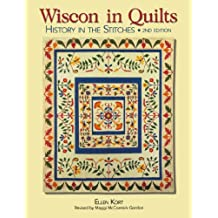 Wisconsin Quilts: History In The Stitches