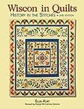 Wisconsin Quilts, Ellen Kort, 0896895920