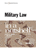 Shanor and Hogue's Military Law in a Nutshell, 4th