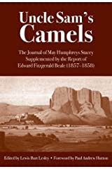 Uncle Sam's Camels : The Journal of May Humphreys Stacey Supplemented by the Report of of Edward Fitzgerald Beale Paperback
