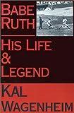 Babe Ruth, Kal Wagenheim, 0759231508