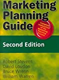 Marketing Planning Guide, Stevens, Robert E. and Wrenn, Bruce, 0789002418