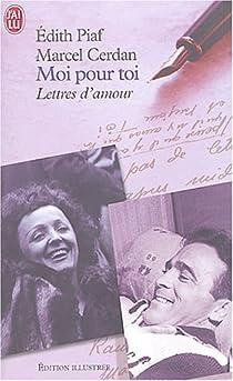 Moi pour toi : Lettres d'amour par Piaf