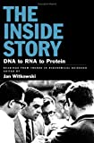 img - for The Inside Story: DNA to RNA to Protein book / textbook / text book