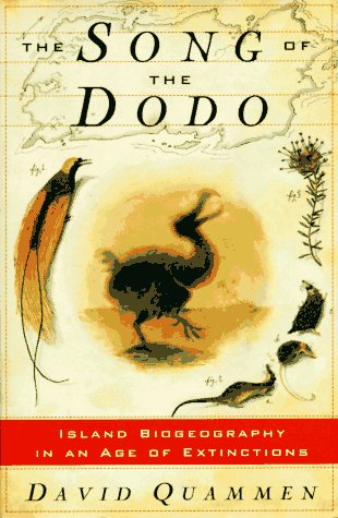 SONG OF THE DODO: Island Biogeography in an Age of Extinctions ()