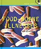 Food Borne Illnesses (Health Alert)