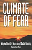 Climate of Fear, Thomas Gale Moore, 1882577655