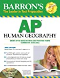 img - for Barron's AP Human Geography with CD-ROM (Barron's AP Human Geography (W/CD)) 3rd edition by Marsh, Meredith, Alagona, Peter S. (2010) Paperback book / textbook / text book
