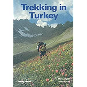 Lonely Planet Trekking in Turkey (Lonely Planet Guidebooks) Marc S. Dubin and Lucas Envers