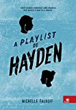A Playlist de Hayden - Volume 1