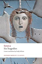 Six Tragedies (Oxford World's Classics)