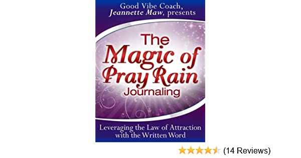 The magic of pray rain journaling kindle edition by jeannette maw the magic of pray rain journaling kindle edition by jeannette maw religion spirituality kindle ebooks amazon fandeluxe