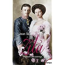 Zita - Nº 49: Impératrice courage - 1892-1989